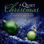 A  Quiet Christmas: Beautiful Sax Instrumentals For a Peaceful Holiday Season - Various Artists