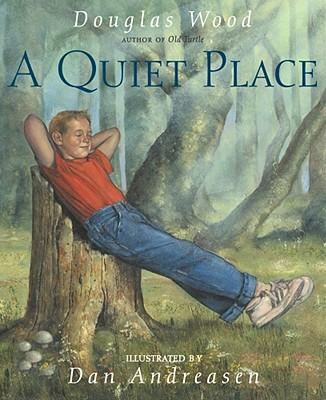 A Quiet Place - Wood, Douglas