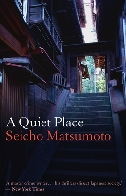 A Quiet Place - Matsumoto, Seicho