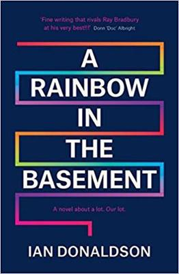 A Rainbow In The Basement - Donaldson, Ian
