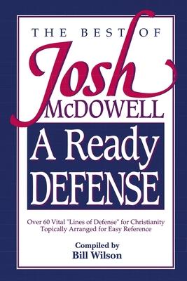 A Ready Defense: The Best of Josh McDowell - McDowell, Josh