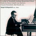 A Recital of Twentieth Century Harpsichord Music