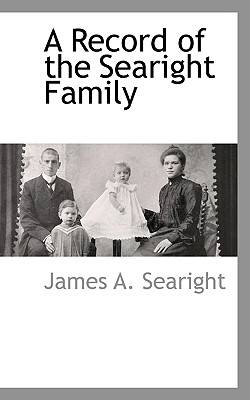 A Record of the Searight Family - Searight, James A