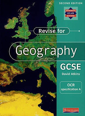A Revise for Geography GCSE: OCR specification - Atkins, David (Editor)