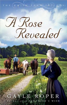 A Rose Revealed - Roper, Gayle G