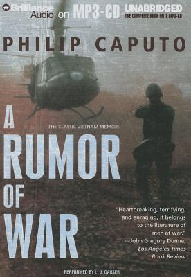 A Rumor of War - Caputo, Philip, and Ganser, L J (Read by)