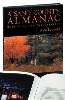 A Sand County Almanac - Leopold, Aldo, and Brower, Kenneth (Introduction by), and Sewell, Michael (Photographer)