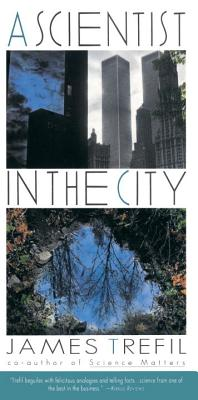A Scientist in the City - Trefil, James S (Introduction by)