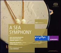 A Sea Symphony - Geraldine McGreevy (soprano); Tommi Hakala (baritone); MDR Leipzig Radio Chorus (choir, chorus);...