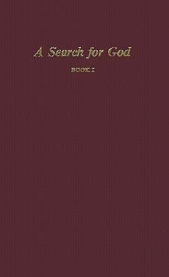 A Search for God, Book I - Cayce, Edgar, and Association for Research and Enlightenment (Editor)