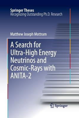 A Search for Ultra-High Energy Neutrinos and Cosmic-Rays with Anita-2 - Mottram, Matthew Joseph