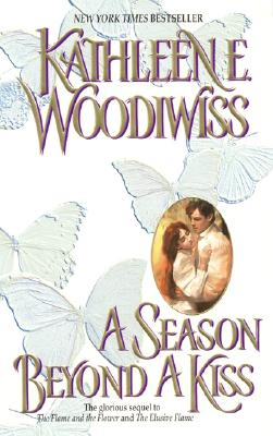 A Season Beyond a Kiss - Woodiwiss, Kathleen E