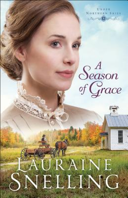 A Season of Grace - Snelling, Lauraine