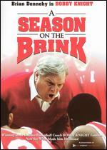 A Season on the Brink - Robert Mandel