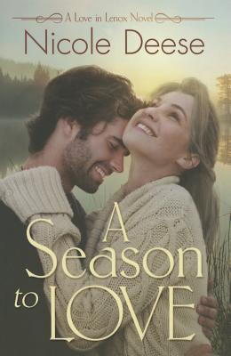 A Season to Love - Deese, Nicole