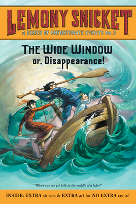 A Series of Unfortunate Events #3: The Wide Window - Snicket, Lemony