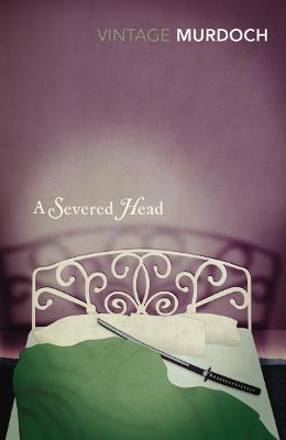 A Severed Head - Murdoch, and Murdoch, Iris, and Seymour, Miranda (Introduction by)