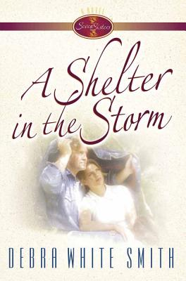 A Shelter in the Storm - Smith, Debra White