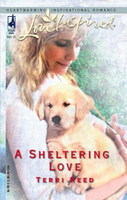 A Sheltering Love - Reed, Terri