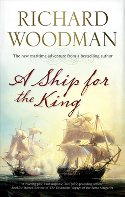 A Ship For The King - Woodman, Richard