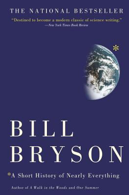 A Short History of Nearly Everything - Bryson, Bill