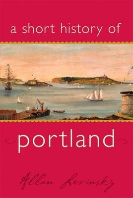 A Short History of Portland - Levinsky, Allan