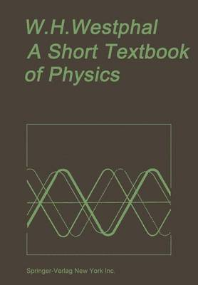 A Short Textbook of Physics: Not Involving the Use of Higher Mathematics - Osers, Ewald (Translated by)