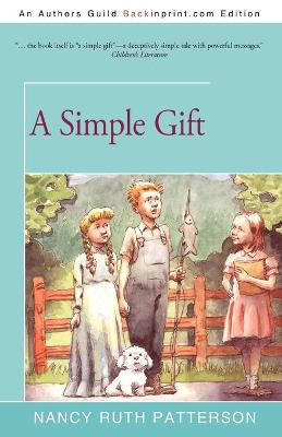 A Simple Gift - Patterson, Nancy Ruth