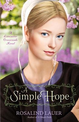 A Simple Hope - Lauer, Rosalind