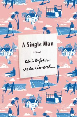 A Single Man - Isherwood, Christopher