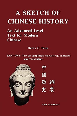 A Sketch of Chinese History - Fenn, Henry C