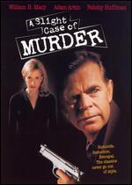 A Slight Case of Murder - Steven Schachter