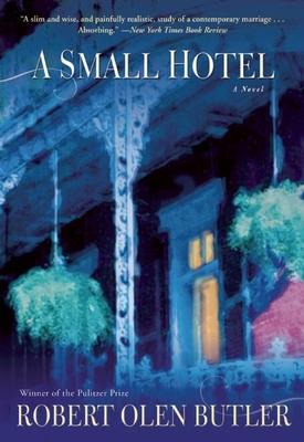 A Small Hotel - Butler, Robert Olen
