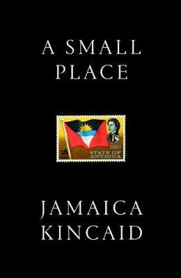 A Small Place - Kincaid, Jamaica (Preface by)