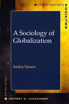 A Sociology of Globalization - Sassen, Saskia
