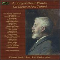 A Song Without Words: The Legacy of Paul Taffanel - Kenneth Smith (flute); Paul Rhodes (piano)