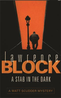 A Stab in the Dark - Block, Lawrence