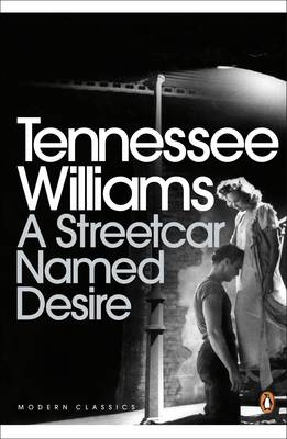 A Streetcar Named Desire - Williams, Tennessee, and Browne, E. (Editor), and Miller, Arthur (Introduction by)