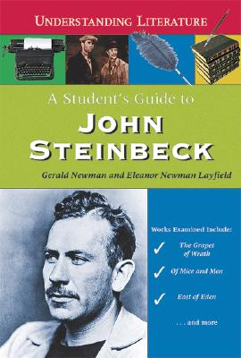 A Student's Guide to John Steinbeck - Newman, Gerald, and Layfield, Eleanor Newman