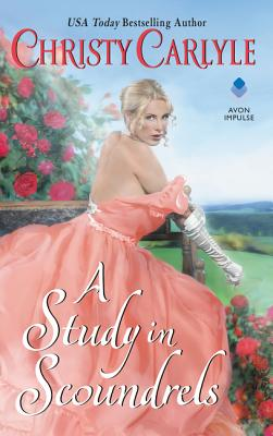 A Study in Scoundrels - Carlyle, Christy