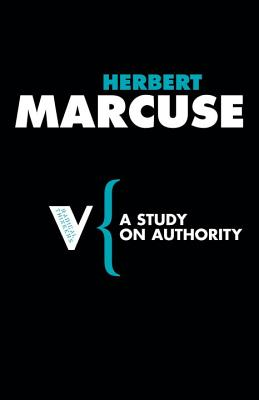A Study on Authority - Marcuse, Herbert, Professor, and De Bres, Joris (Translated by)