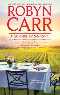 A Summer in Sonoma - Carr, Robyn