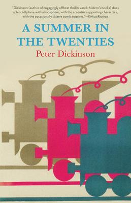 A Summer in the Twenties - Dickinson, Peter