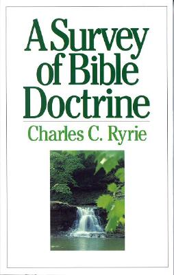 A Survey of Bible Doctrine - Ryrie, Charles Caldwell