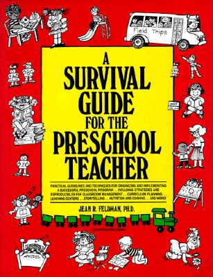 A Survival Guide for the Preschool Teacher - Feldman, Jean R