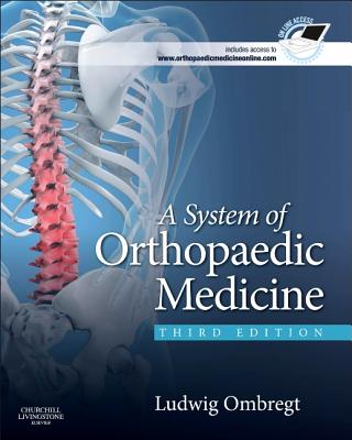 A System of Orthopaedic Medicine - Ombregt, Ludwig, MD