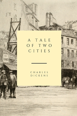 A Tale of Two Cities - Dickens, Charles