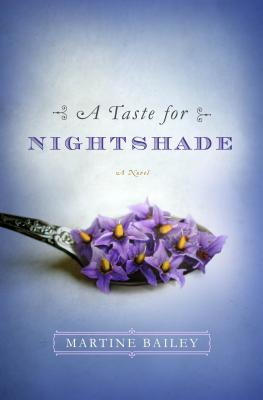 A Taste for Nightshade - Bailey, Martine