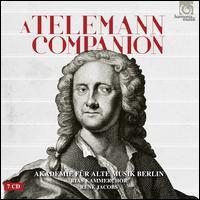 A Telemann Companion - Axel Köhler (contratenor); Birgitte Christensen (soprano); Daniel Behle (tenor); Donat Havar (tenor);...