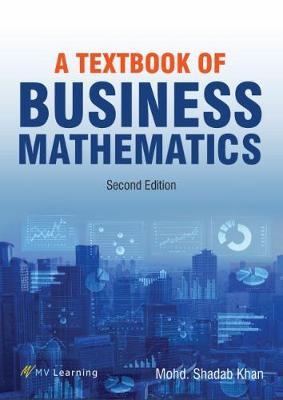 A Textbook of Business Mathematics - Khan, Mohd Shadab